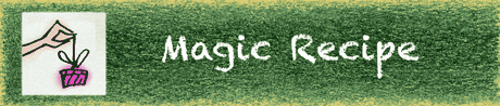 Stories: Magic Recipe